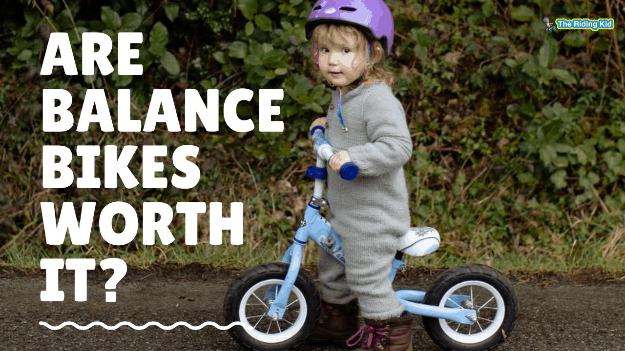 Are Balance Bikes Worth It?