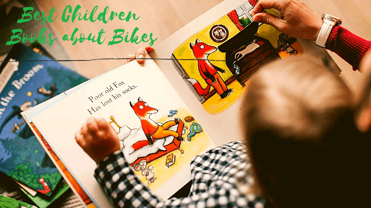 Best Five Children Books about Bikes