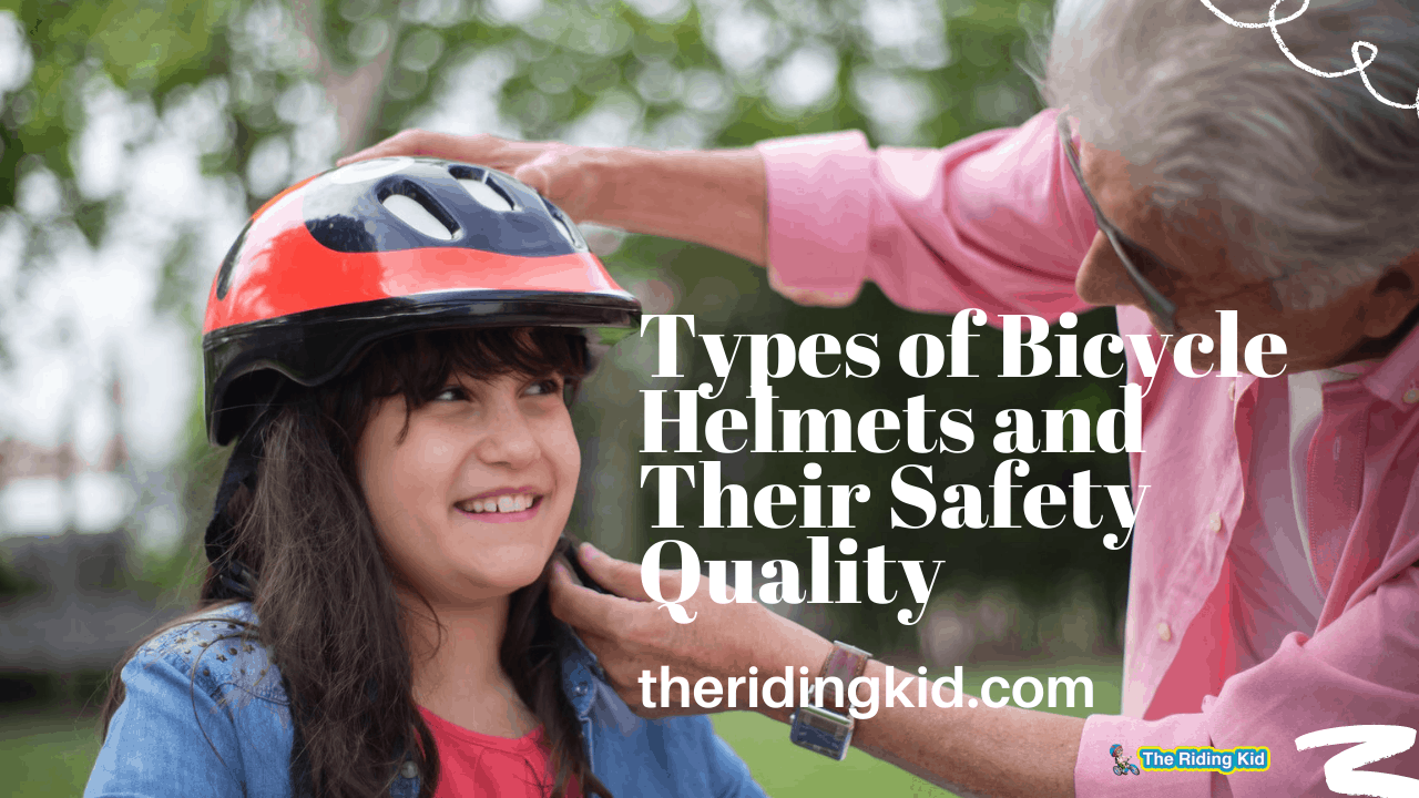Types of Bicycle Helmets and Their Safety Quality